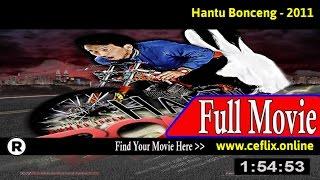 Watch: Hantu Bonceng (2011) Full Movie Online