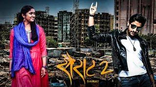 Sairat 2 official trailer 2018 | akash toshar | rinku rajguru | character artist tanaji