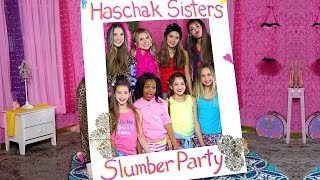 Haschak Sisters - Slumber Party