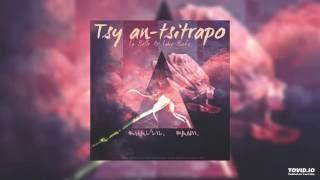 Khal'lil- Tsy an-tsitrapo feat Fanii [La Belle & Lahy Boto]