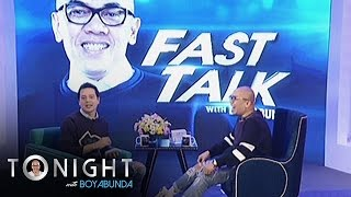 TWBA: Fast Talk with Boy Abunda
