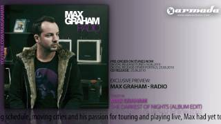 OUT NOW: Max Graham - Radio (Track 10: Max Graham - The Darkest Of Nights)