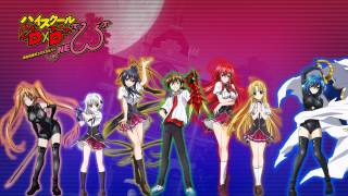 High School DxD NEW - ED 2 (Full) / ハイスクールD×D NEW - ED 2 [ENDING]