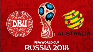 FIFA 18 - DENMARK VS AUSTRALIA WORLD CUP 2018