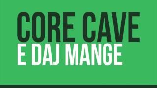 Core Cave Karvina Demo 2016 - E DAJ MANGE