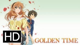 Golden Time - Official Trailer