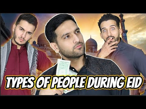 Types of People on Eid!