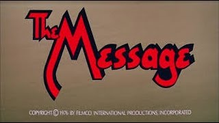 The Message Islamic Movie (1977) In Hindi Urdu