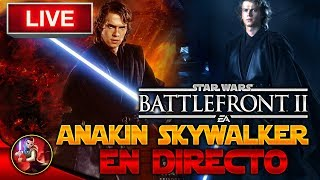 [DIRECTO/PS4/ESP] ¡ANAKIN SKYWALKER YA ESTA AQUÍ! - Star Wars Battlefront 2 - ByOscar94