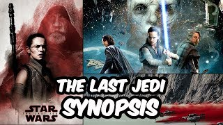Full Synopsis To The Last Jedi (Potential Spoilers, Also Potential BS) - STAR WARS
