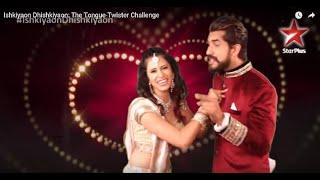 Ishkiyaon Dhishkiyaon: The Tongue-Twister Challenge