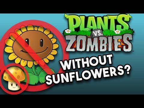 Xxx Mp4 Is It Possible To Beat Plants Vs Zombies Without Sunflowers No Sunflower Challenge 3gp Sex
