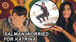 Salman Khan Worried About Katrina Kaif