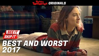 Best and Worst Movies of 2017 According to Rotten Tomatoes | See It/Skip It