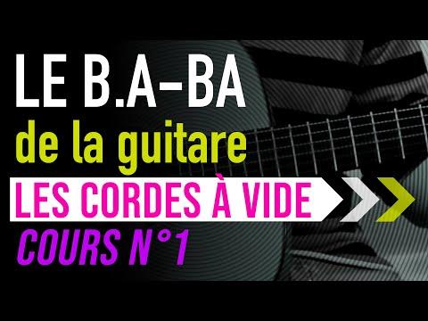 LE B A BA de la guitare COURS N°1 Apprendre les cordes à vide, tuto facile débutant