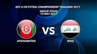M25 AFGHANISTAN vs IRAQ - AFC U-20 Futsal Championship Thailand 2017
