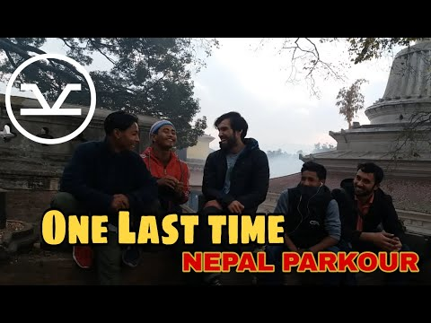 Xxx Mp4 ONE LAST TIME With Theo 2018 Parkour And Free Running NEPAL 3gp Sex