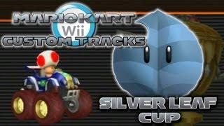 Mario Kart Wii Custom Tracks - Silver Leaf Cup | The Rage...