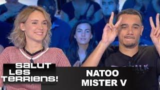 T'es au top : Natoo et Mister V - Salut les terriens - 17/06/2017