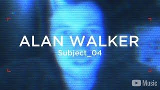 Alan Walker - WAW Subject_04 (Artist Spotlight Stories)