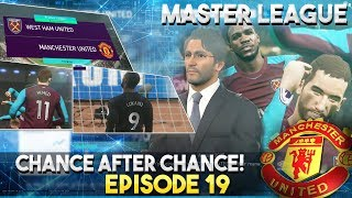 [TTB] PES 2018 - Man United Master League - Chance After Chance! - Ep 19