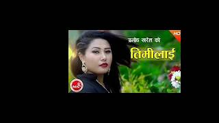 timila kaile-pramod kharel ft.New Nepali Adhunik Song
