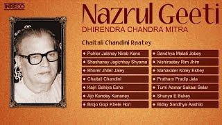 Best of Nazrul Geeti by Dhirendra Chandra Mitra | Bengali Songs of Kazi Nazrul Islam