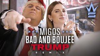 Migos Bad and Boujee Trump Remix (Donald Trump Rap Parody)