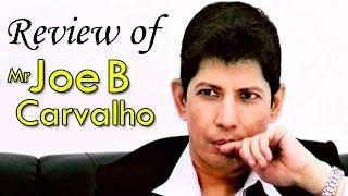 Mr Joe B Carvalho : Online Movie Review