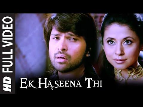 Ek Haseena Thi Full Song Film Karzzzz