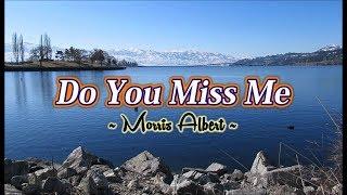Do You Miss Me - Morris Albert (KARAOKE)