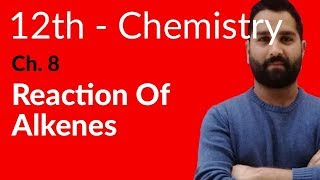 Fsc Chemistry book 2, Ch 8 - Chemical Reactions of Alkenes - 12th Class Chemistry