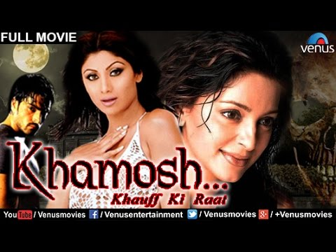 Xxx Mp4 Khamoshh Khauff Ki Raat Hindi Movies Full Movie Shilpa Shetty Movies Bollywood Full Movies 3gp Sex