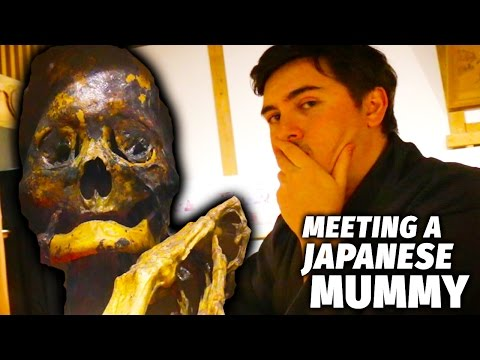 Meeting a Japanese Mummy Fukushima