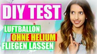 DIY TEST   Luftballons fliegen lassen ohne Helium