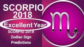 2018 Scorpio Horoscope | Scorpio 2018 Horoscope Predictions *** EXCELLENT YEAR  ***