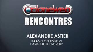 Rencontre avec Alexandre Astier
