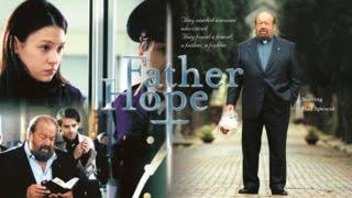 Padre Speranza (Père Espérance) - Film Completo ita\fra by Film&Clips