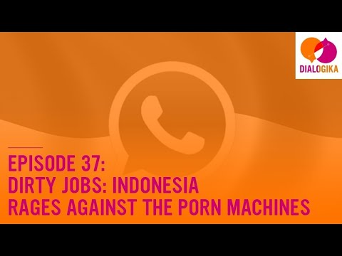 Xxx Mp4 Episode 37 Dirty Jobs Indonesia Rages Against The Porn Machines 3gp Sex