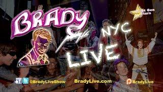 BRADY Live NYC TV Show Description