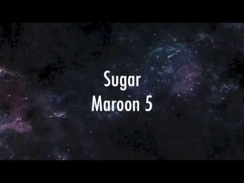watch Maroon 5 - Sugar (lyrics)
