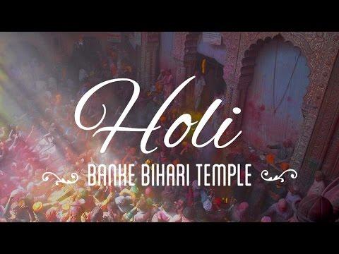Holi in  Banke Bihari Temple in Vrindavan  | Holi Series 2015 | Sid the Wanderer