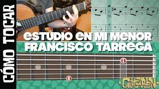 Cómo tocar - Estudio en mi menor de Francisco Tárrega / Tutorial Guitarbn
