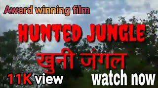 Khooni Jungle short movie in hindi      must watch