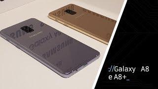 Galaxy A8 e A8+: tudo sobre os aparelhos - Hands-on [about:smartphone]