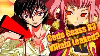 New Code Geass R3 Season 3 Leaked!! Code Geass R3 Villain?
