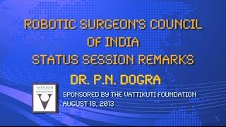 Dr. P. N. Dogra:  RSC Status Session AIIMS