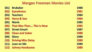 Morgan Freeman Movies List