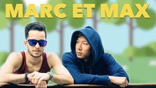 MARC ET MAX - WILL