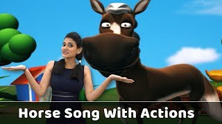 Horse Song For Babies | Horse Action Song | Horse Rhyme With Actions | Animal Songs For Kids | Poems